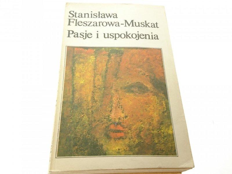 PASJE I USPOKOJENIA - St.  Fleszarowa-Muskat 1987