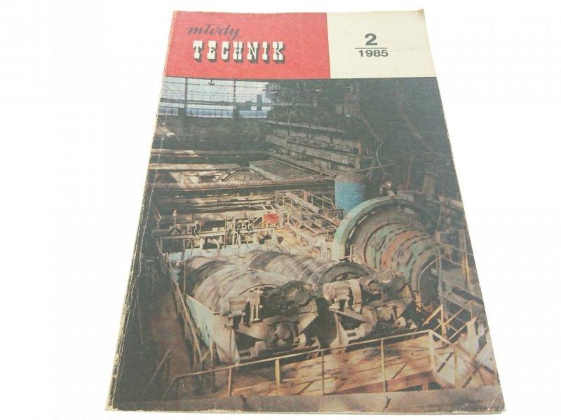 MŁODY TECHNIK 2/1985