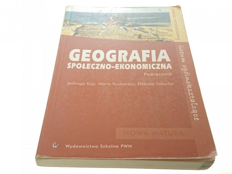 GEOGRAFIA SPOŁECZNO-EKONOMICZNA. PODRĘCZNIK (2005)