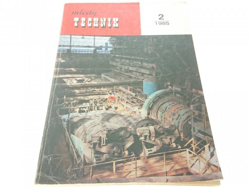 MŁODY TECHNIK 2 (434) 1985