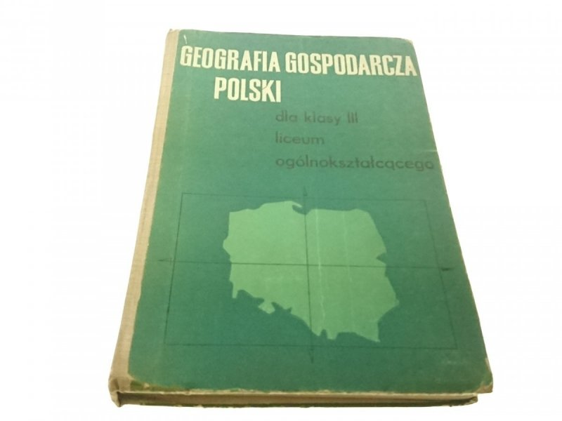 GEOGRAFIA GOSPODARCZA POLSKI - Batorowicz (1971)
