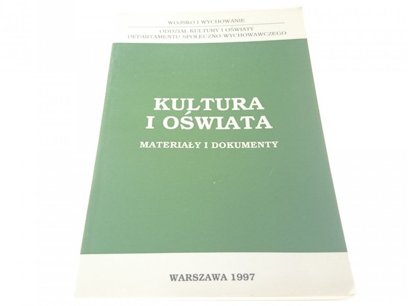 KULTURA I OŚWIATA. MATERIAŁY I DOKUMENTY (1997)