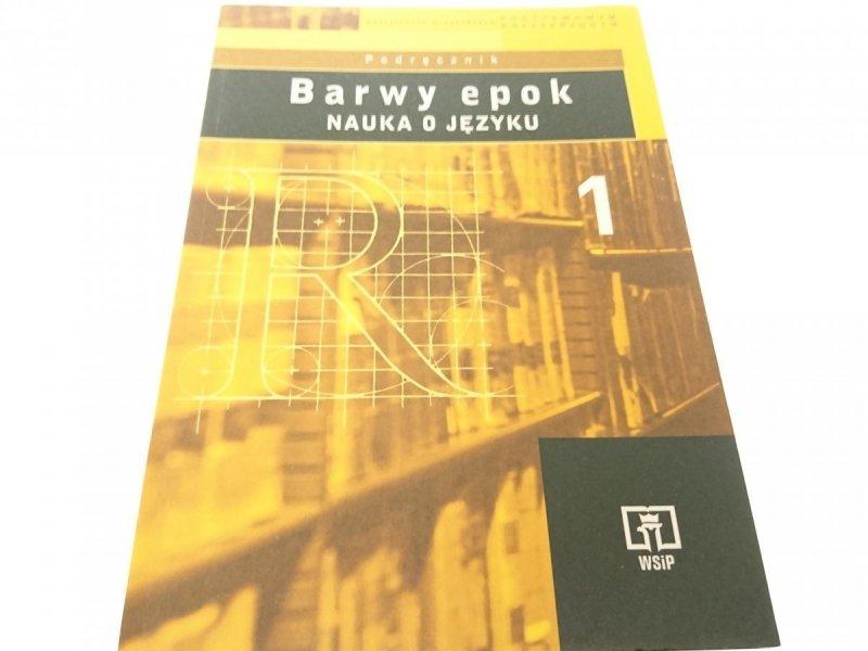BARWY EPOK. NAUKA O JĘZYKU 1