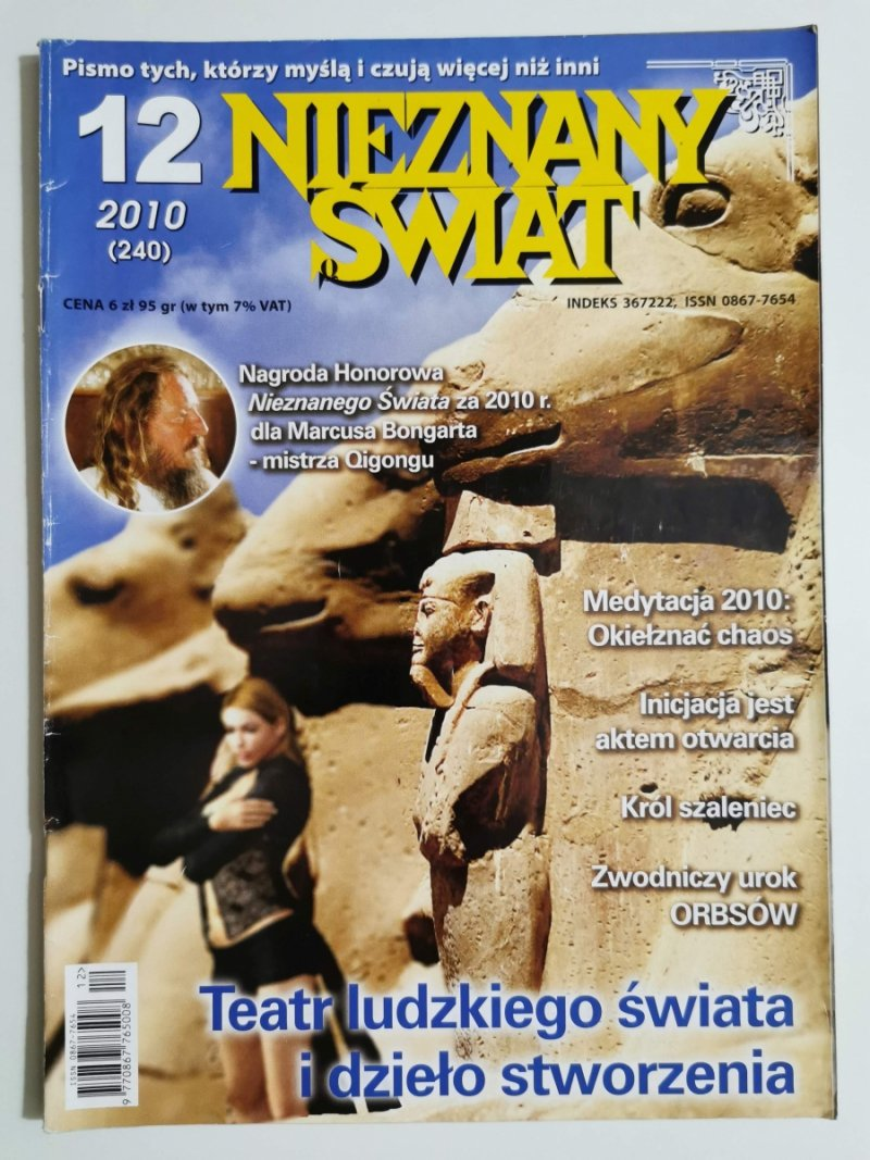 NIEZNANY ŚWIAT NR 12 2010 (240) TEATR LUDZKIEGO ŚWIATA I DZIEŁO STWORZENIA