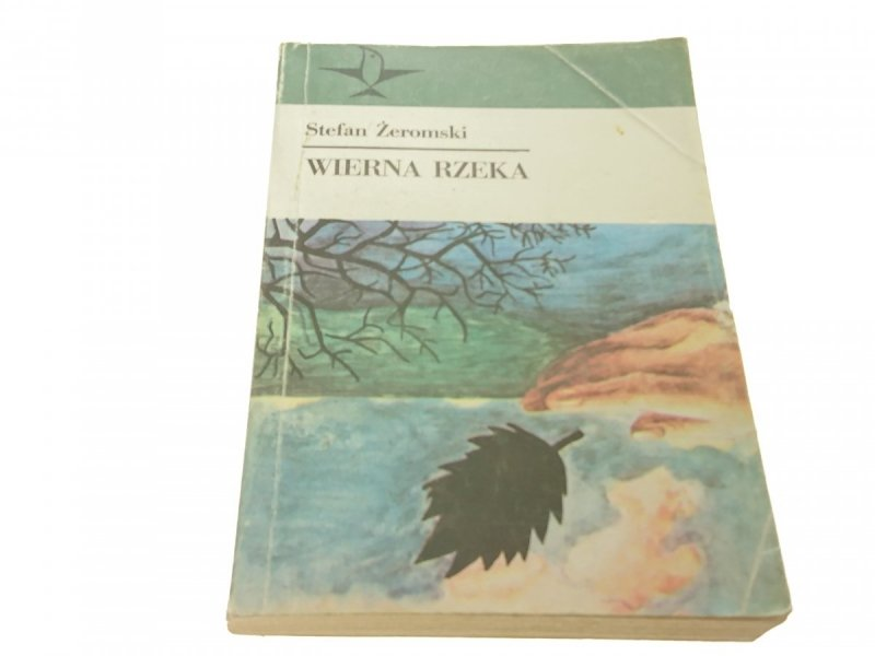 WIERNA RZEKA - Stefan Żeromski (1985)