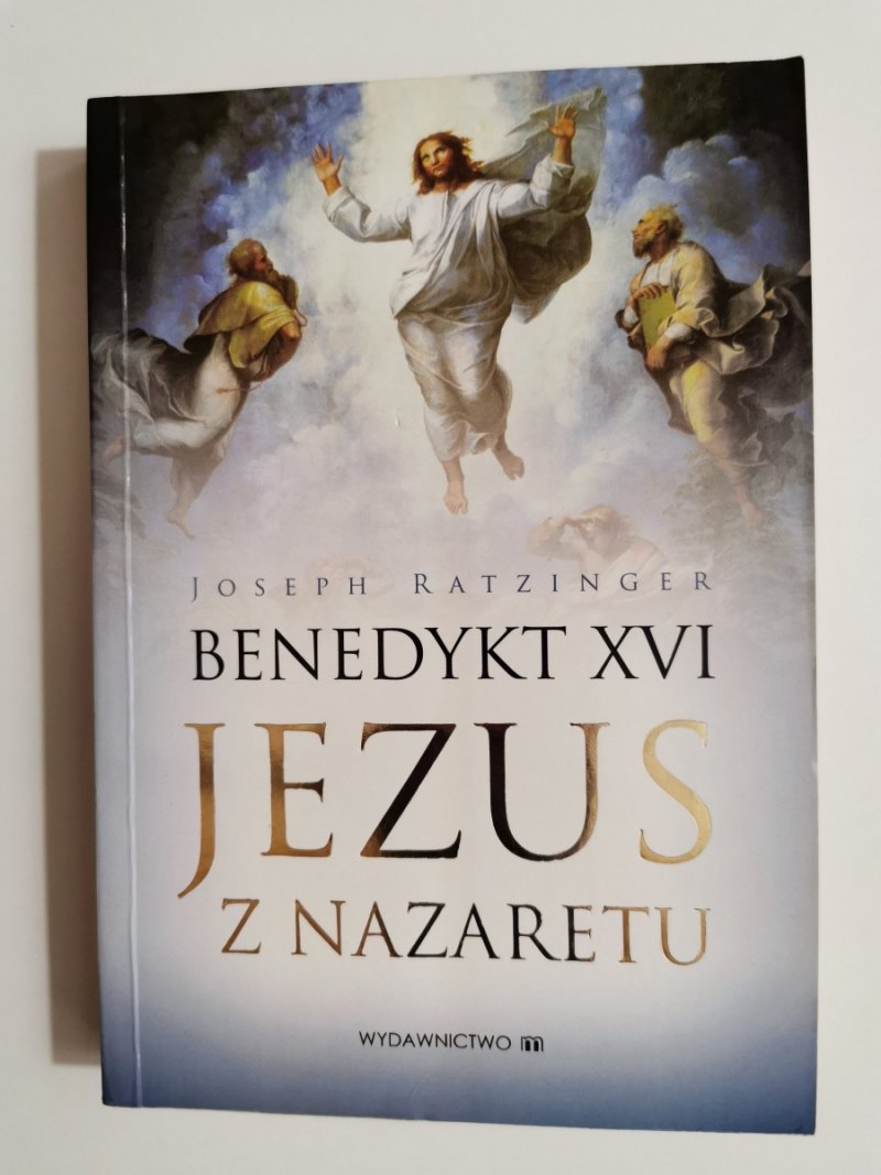 JEZUS Z NAZARETHU CZĘŚĆ I - Joseph Ratzinger Benedykt XVI 2007