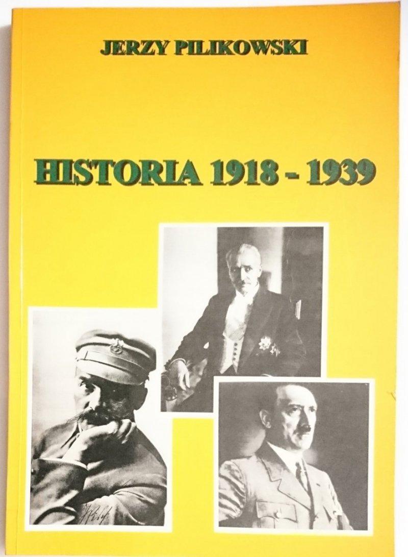 HISTORIA 1918-1939 - Jerzy Pilikowski 1997
