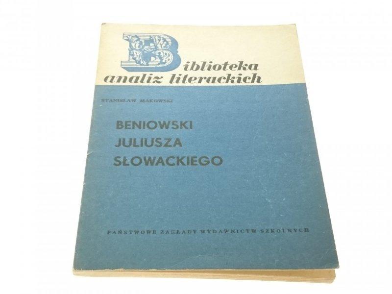 BENIOWSKI JULIUSZA SŁOWACKIEGO - Makowski 1969