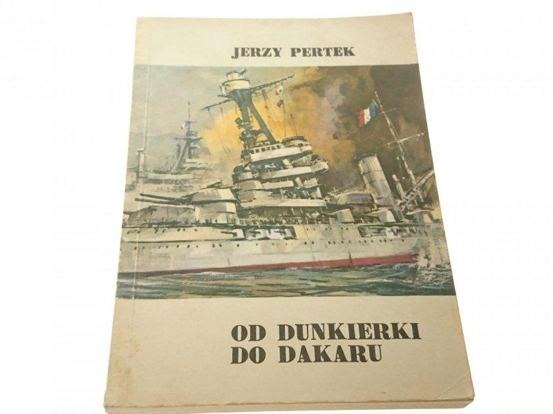OD DUNKIERKI DO DAKARU - Jerzy Pertek (1987)