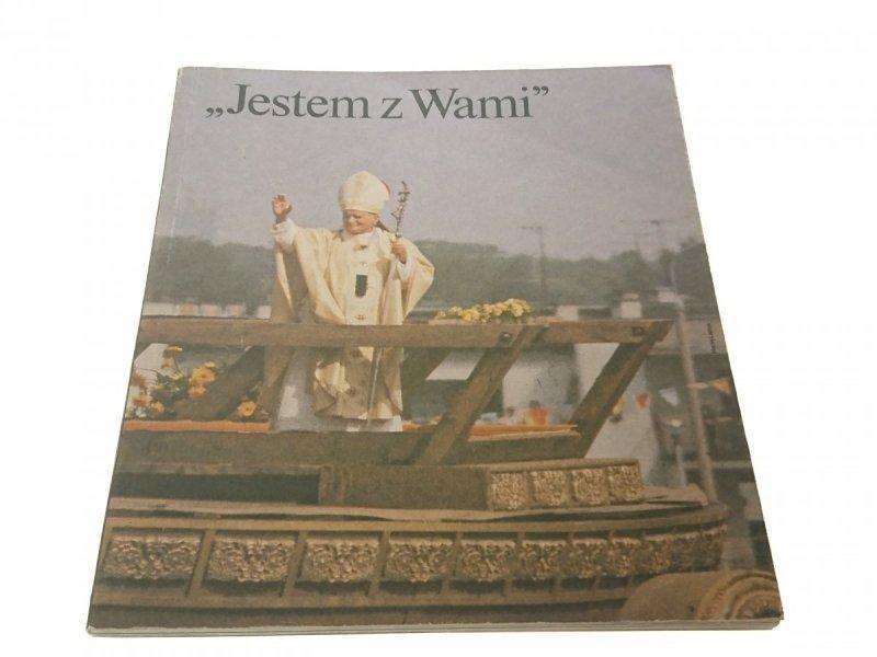 """""""JESTEM Z WAMI"""" 8-14 CZERWCA 1987"""