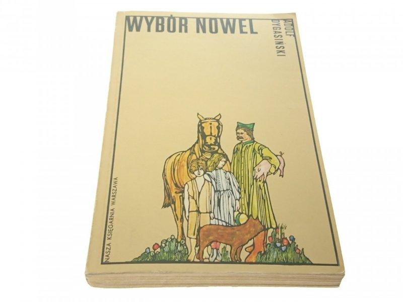 WYBÓR NOWEL - Adolf Dygasiński (1978)