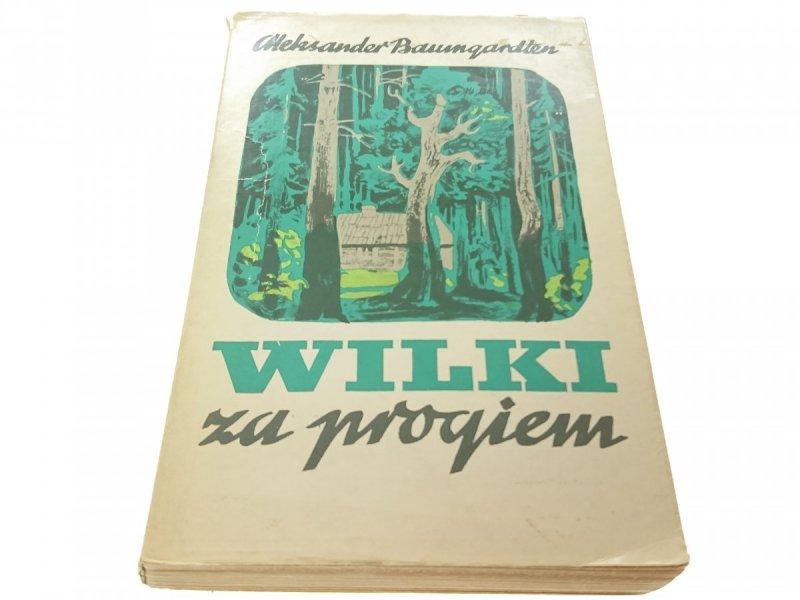 WILKI ZA PROGIEM - Aleksander Baumgardten