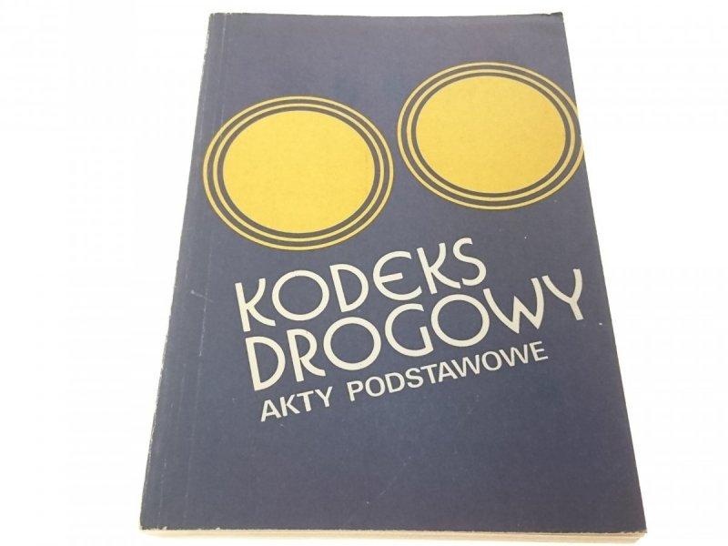 KODEKS DROGOWY LIPIEC 1981 AKTY PODSTAWOWE
