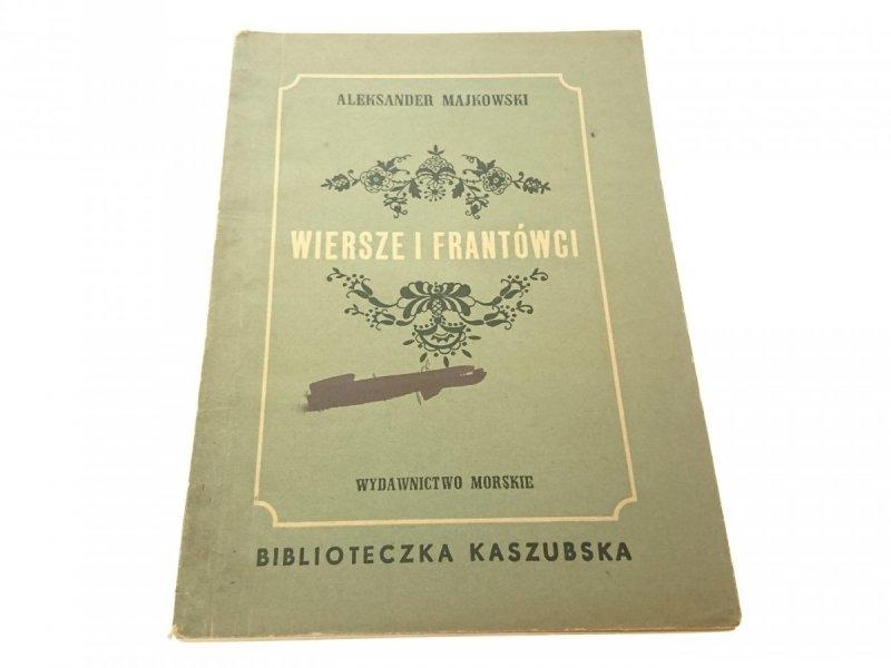 WIERSZE I FRANTÓWCI - Aleksander Majkowski
