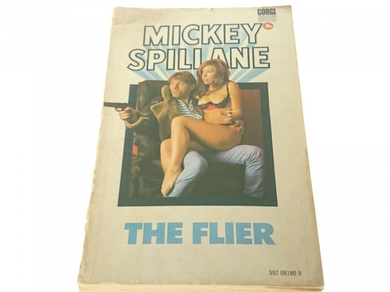 THE FLIER - Mickey Spiliane