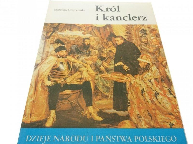 DNiPP: KRÓL I KANCLERZ - Stanisław Grzybowski