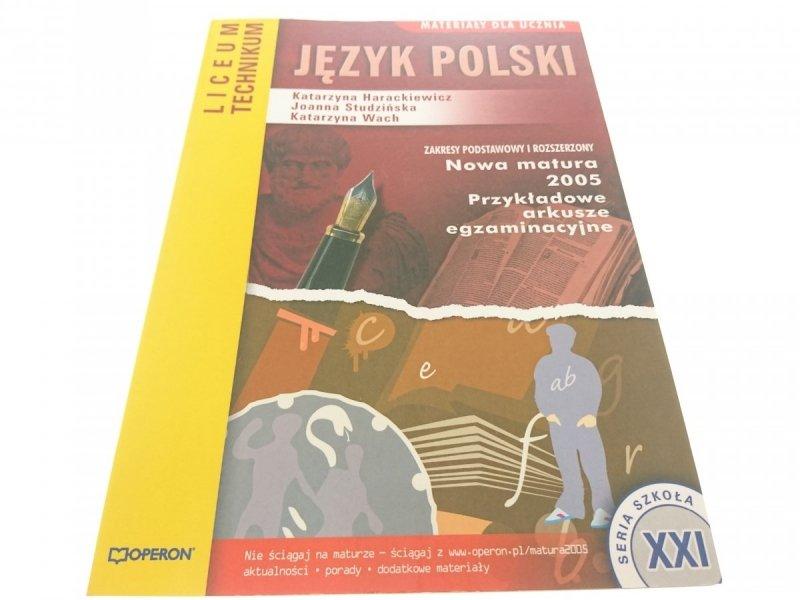 JĘZYK POLSKI. NOWA MATURA 2005 - K. Harackiewicz