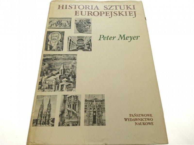 HISTORIA SZTUKI EUROPEJSKIEJ TOM 2 - P. Meyer 1973
