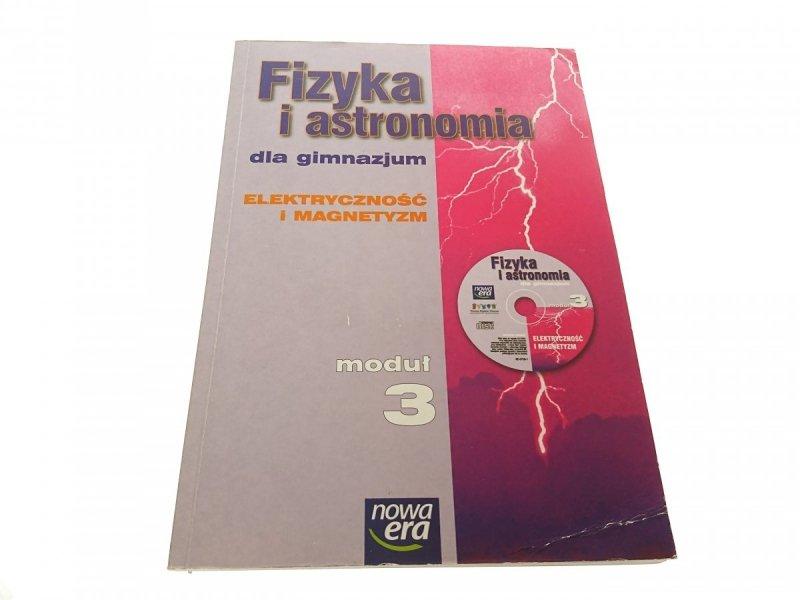FIZYKA I ASTRONOMIA MODUŁ 3 ELEKTRYCZNOŚĆ... 2008