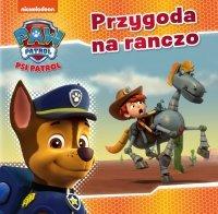 Psi Patrol 21 Przygoda na ranczo