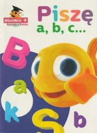 MiniMini+ Poznaję z Rybką. Piszę a, b, c…