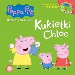 Świnka Peppa Bajeczki z Książeczki 5 Kukiełki Chloe