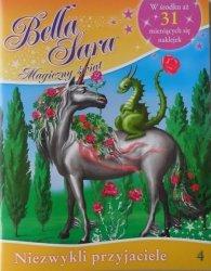 Bella Sara Magiczny świat 4 Niezwykli przyjaciele
