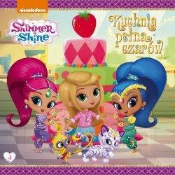 Shimmer i Shine 4 Kuchnia pełna czarów