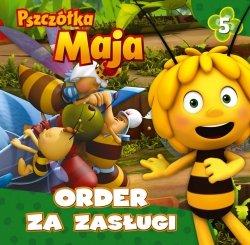 Pszczółka Maja 5 Order za zasługi