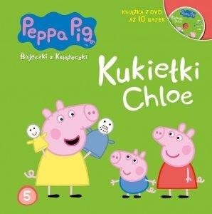 Świnka Peppa Bajeczki z Książeczki 5 Kukiełki Chloe - książka z płytą DVD