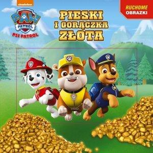 Psi Patrol Ruchome obrazki 2 Pieski i gorączka złota (z okładką 3D)