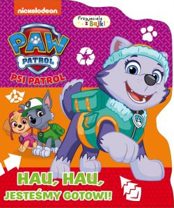 Psi Patrol Przyjaciele z bajki 8 Hau, hau jesteśmy gotowi!