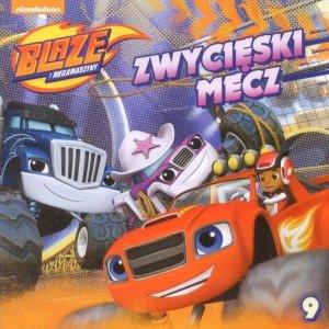 Blaze i Megamaszyny 9 Zwycięski mecz