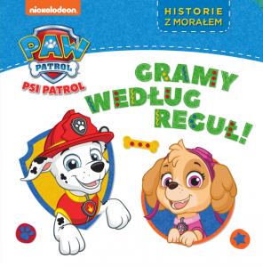 Psi Patrol Historie z morałem 2 Gramy według reguł!