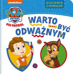 Psi Patrol Historie z morałem 3 Warto być odważnym