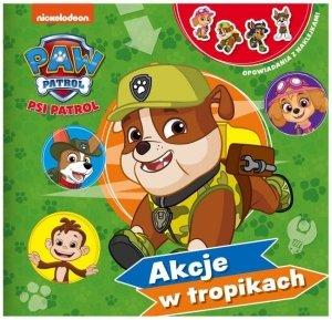 Psi Patrol Opowiadania z naklejkami 2 Akcje w tropikach