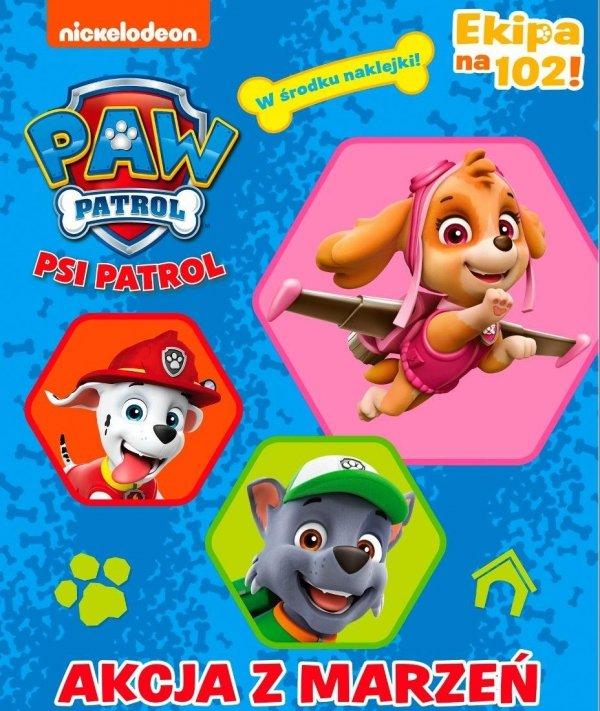 Psi Patrol Akcja z marzeń