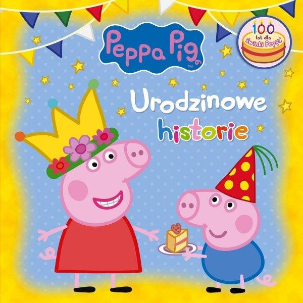 Świnka Peppa Urodzinowe historie (zbiór opowiadań)