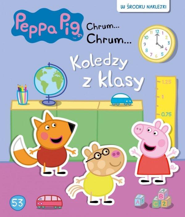 Świnka Peppa Chrum… Chrum… 53 Koledzy z klasy