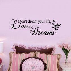 m-din Naklejki Ścienna Don't Dream You Life. Live Your Dreams