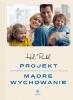 Projekt Mądre Wychowanie