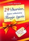 29 darów które odmienią Twoje życie