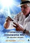 MMS mineralne panaceum Przewodnik stosowania MMS