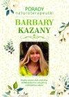 Porady naturoterapeutki Barbary Kazany