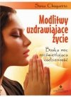 Modlitwy uzdrawiające życie