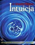 Intuicja. Jak rozpoznać wewnętrzny głos i mu zaufać