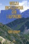Wielka encyklopedia gór i alpinizmu. T. 3 (Góry Europy)