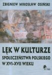 Lęk w kulturze społeczeństwa polskiego w XVI-XVII wieku