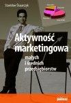 Aktywność marketingowa małych i średnich przedsiębiorstw