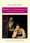 Kobiety na marginesach Trzy siedemnastowieczne życiorysy